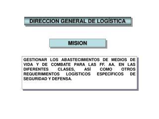DIRECCION GENERAL DE LOGÍSTICA