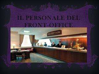 Il Personale Del Front-office