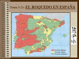 Tema 3 (2):  EL ROQUEDO EN ESPAÑA
