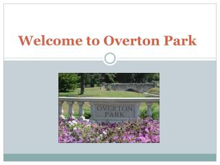 Welcome to Overton Park