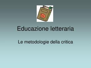 Educazione letteraria