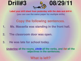 Drill#3 08/29/11