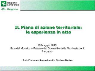 Dott. Francesco Angelo Locati � Direttore Sociale
