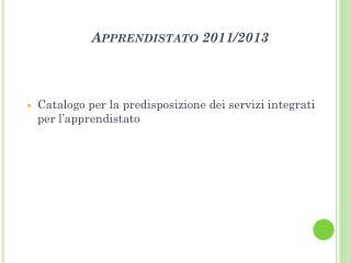 Apprendistato 2011/2013
