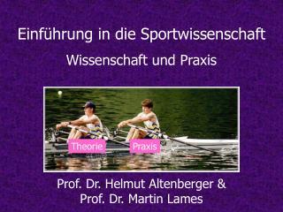 Einführung in die Sportwissenschaft Wissenschaft und Praxis
