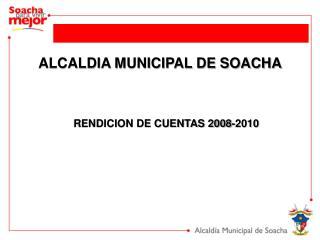 ALCALDIA MUNICIPAL DE SOACHA