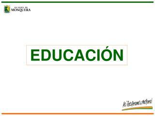 EDUCACI�N