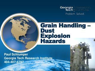 Grain Handling    Dust Explosion Hazards