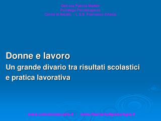 Dott.ssa Patrizia Mattioli Psicologa Psicoterapeuta Centro di Ascolto  - L.S.S. Francesco d'Assisi