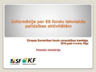 Informācija par ES fondu tehniskās palīdzības aktivitātēm