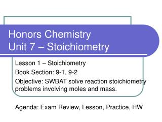 Honors Chemistry Unit 7 – Stoichiometry