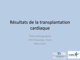 R sultats de la transplantation cardiaque
