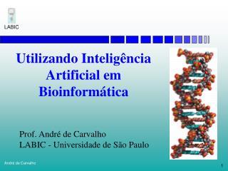 Utilizando Inteligência Artificial em Bioinformática