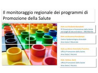 Il monitoraggio regionale dei programmi di Promozione della Salute