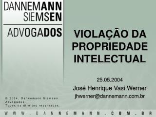 VIOLA  O DA PROPRIEDADE INTELECTUAL