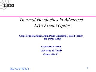 Thermal Headaches in Advanced LIGO Input Optics
