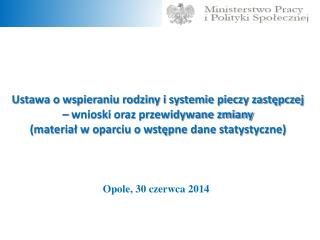 Opole, 30 czerwca 2014