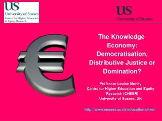 The Knowledge Economy: Democratisation, Distributive Justice or Domination?