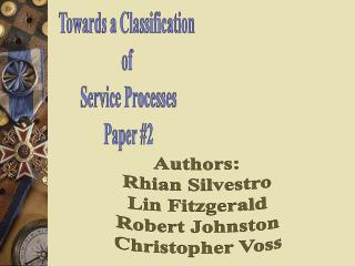 Towards a Classification  of  Service Processes Paper 2