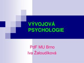 V�VOJOV� PSYCHOLOGIE