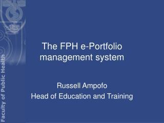The FPH e-Portfolio management system