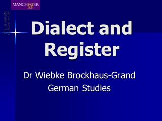 Dialect and Register