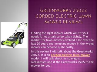 GreenWorks 25022 Corded Electric Lawn Mower Of 2014