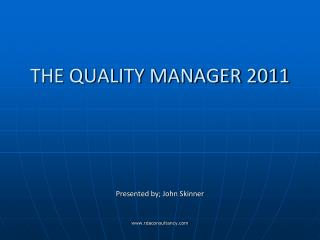 THE QUALITY MANAGER 2011