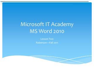 Microsoft IT Academy MS Word 2010