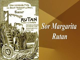 Sor Margarita  Rutan