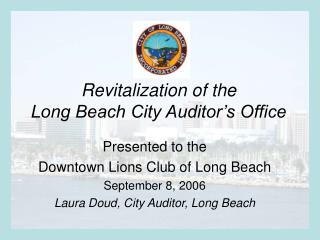 Revitalization of the  Long Beach City Auditor�s Office