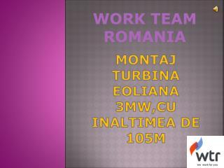 Montaj Turbina Eoliana  3mw,CU INALTIMEA DE 105m