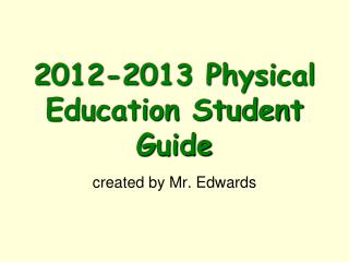 2012-2013 Physical Education Student Guide