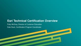 Esri Technical Certification Overview