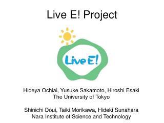 Live E! Project