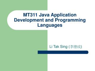 MT311 Java Application Development and Programming Languages