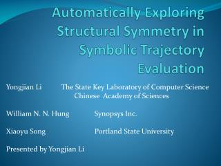 Automatically Exploring Structural Symmetry in Symbolic Trajectory Evaluation