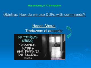 Objetivo :  How do we use DOPs with commands?