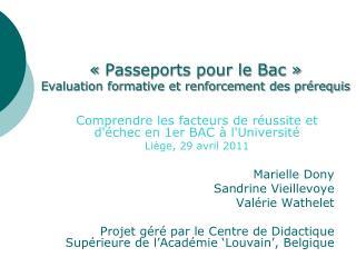 «Passeports pour le Bac» Evaluation formative et renforcement des prérequis