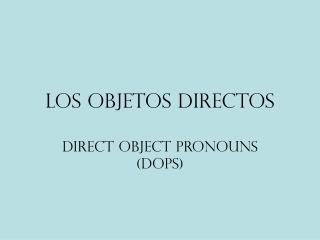Los objetos directos