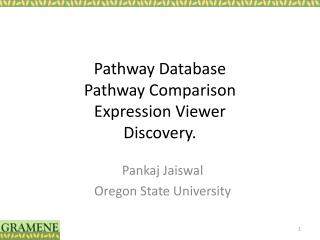 Pathway Database Pathway Comparison Expression Viewer Discovery.