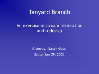 Tanyard Branch