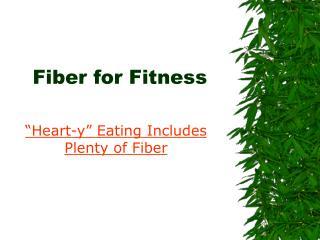 Fiber for Fitness