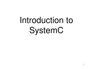 Introduction to SystemC