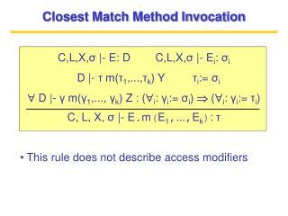 Closest Match Method Invocation