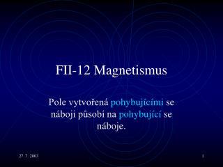 F II -12  Magnetism us