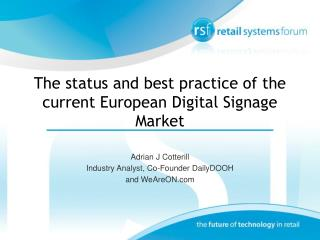 The status and best practice of the current European Digital Signage Market