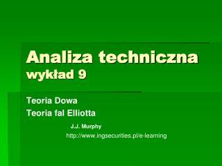 Analiza techniczna wykład 9