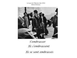 Le baiser de  l�H�tel de ville (1954) Robert Doisneau