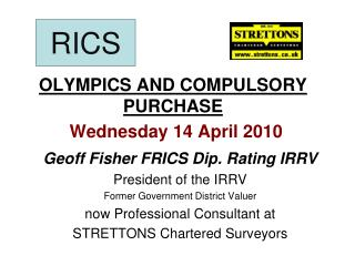 OLYMPICS AND COMPULSORY PURCHASE   Wednesday 14 April 2010